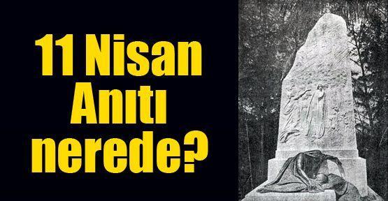 11 Nisan Anıtı nerede?