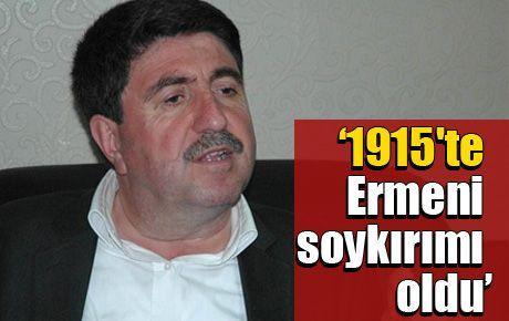 '1915'te Ermeni soykırımı oldu'