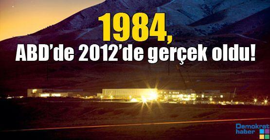 1984, ABD'de 2012'de gerçek oldu!
