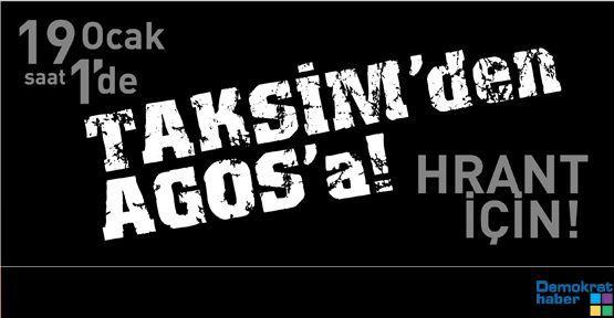 19 Ocak'ta Taksim'den Agos'a yürünecek