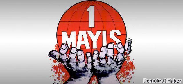 1 Mayıs'ı hangi sendika nerede kutlayacak?