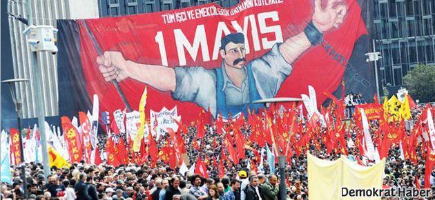 1 Mayıs'ta Taksim'de olmak için 15 neden
