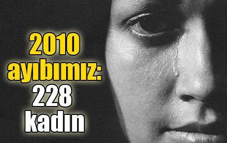 2010'daki ayıbımız: 228 kadın