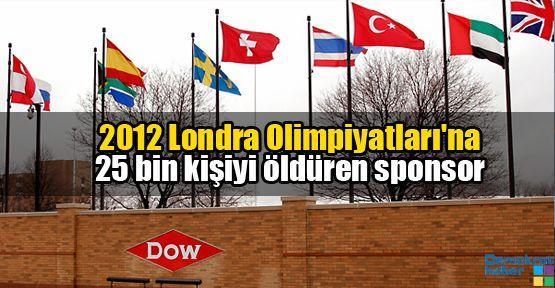 2012 Londra Olimpiyatları'na 25 bin kişiyi öldüren sponsor