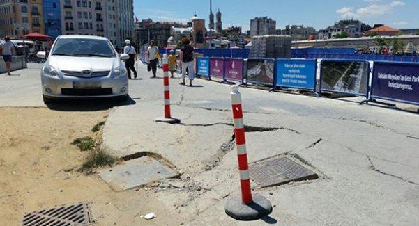 Taksim Meydanı çatladı!