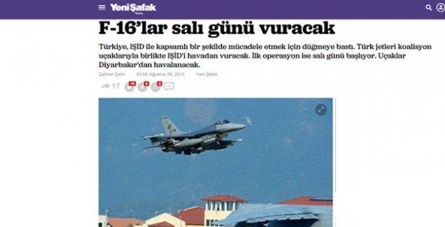 Yeni Şafak'tan IŞİD'e 'istihbarat' gibi haber: F-16'lar salı günü vuracak