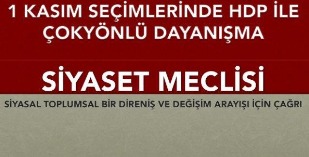 Siyaset Meclisi: 1 Kasım'da HDP ile çokyönlü dayanışma