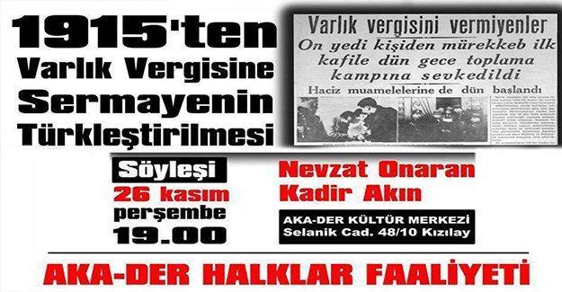 AKA-Der Kızılay'da 'Sermayenin Türkleştirilmesi' konuşulacak