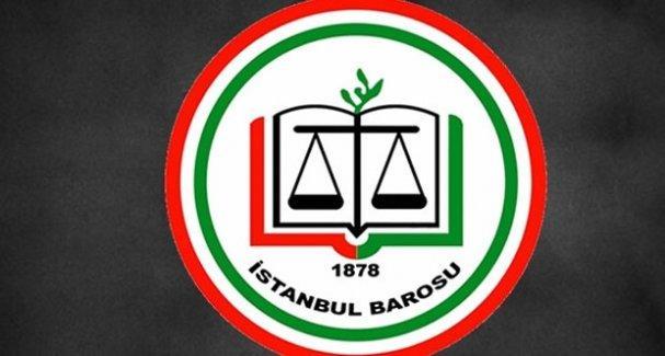 İstanbul Barosu: Özgürlükler alanında vardığımız son karanlık evredir