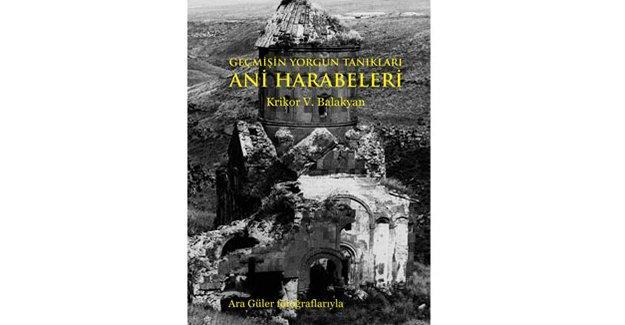 Ani'nin bin yıllık tanıklığı bu kitapta