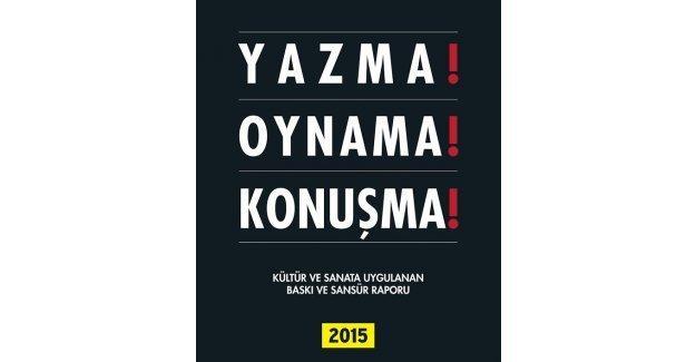 CHP sanat raporu yayımlandı: 2015'te ifade özgürlüğüne yönelik 104 ihlal