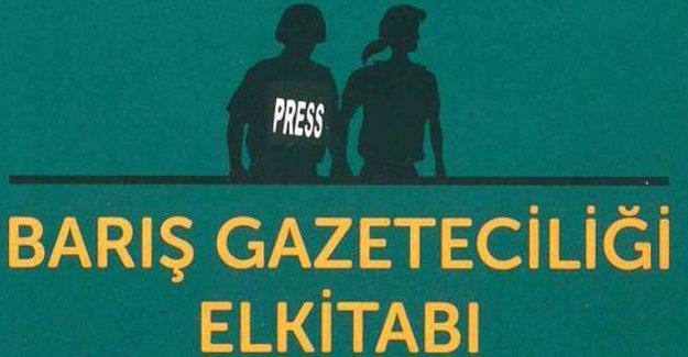 Barış Gazeteciliği Elkitabı çıktı