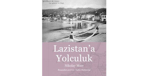 Aras Yayıncılık'tan bir kitap: Lazistan'a Yolculuk