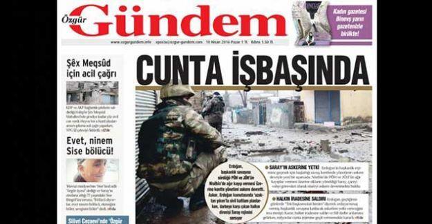 Özgür Gündem'in manşeti: 'Cunta işbaşında'
