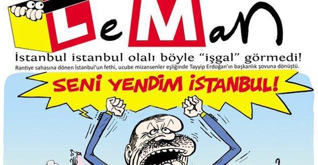 Leman: İstanbul böyle fetih görmedi