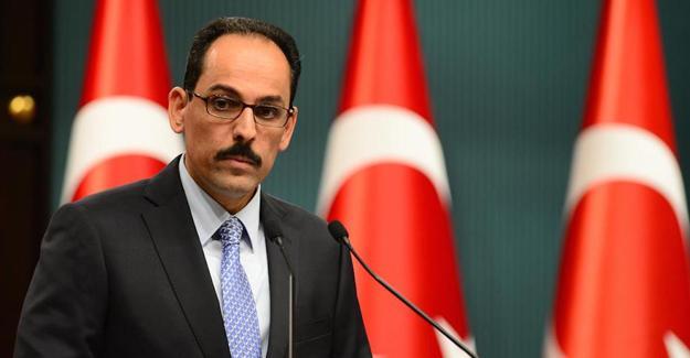 Cumhurbaşkanlığı Sözcüsü: Cerablus operasyonunun amacı sınırımızı IŞİD ve YPG'den temizlemek