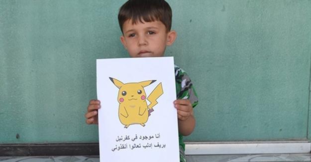 Suriyeli çocuklar 'Pokemon' oldu: Buradayım beni kurtarın!