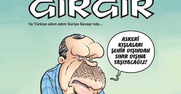Gırgır: Ve Türkiye adım adım Suriye Savaşı'nda