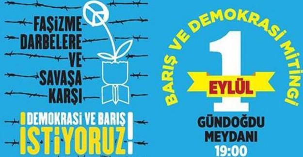 İzmir Valiliği, '1 Eylül Barış Mitingi'ni yasakladı