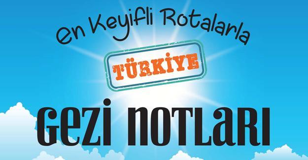 Mütevazı bir gezi kitabı: Türkiye Gezi Notları