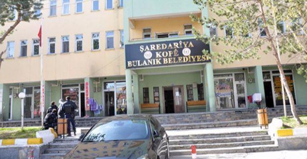 'Muş'un Bulanık Belediyesi'ne kayyum atandı'