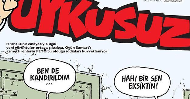 Uykusuz Hrant Dink cinayetini kapağına taşıdı