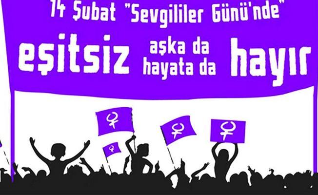 Kadınlardan 14 Şubat eylemi: Eşitliğin olmadığı aşka da eşitsizlik üzerine kurulan hayata da #hayır
