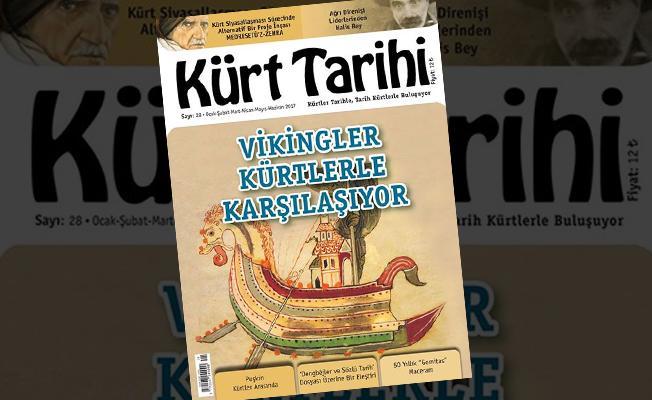 Kürt Tarihi Dergisi'nin 28. sayısında Vikingler Kürtlerle karşılaşıyor