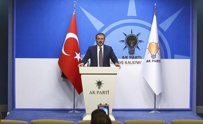 AKP'li Ünal: Biz, bölgede oldu bittiye müsaade etmeyeceğiz