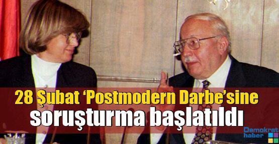 28 Şubat 'Postmodern Darbe'sine soruşturma