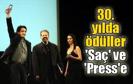 30. yılda ödüller 'Saç' ve 'Press'e