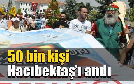 50 bin kişi Hacıbektaş'ı andı