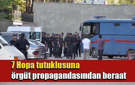 7 Hopa tutuklusuna örgüt propagandasından beraat