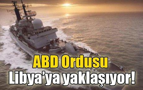 ABD Ordusu Libya'ya yaklaşıyor!