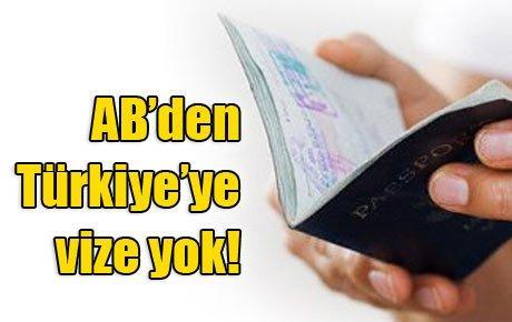 AB'den Türkiye'ye vize yok!