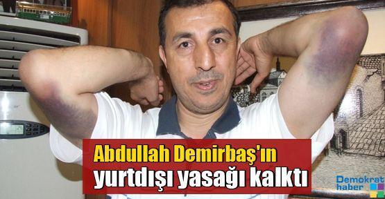 Abdullah Demirbaş'ın yurtdışı yasağı kalktı