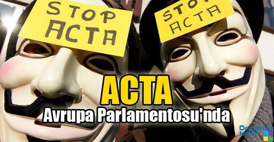 ACTA Avrupa Parlamentosu'nda