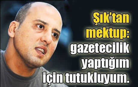 Ahmet Şık'tan mektup var