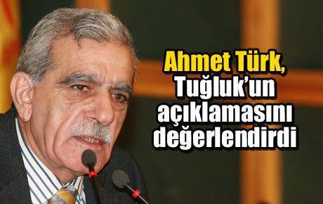 Ahmet Türk, Tuğluk'un açıklamasını değerlendirdi