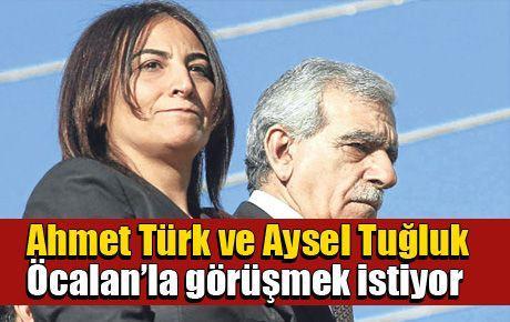 Ahmet Türk ve Aysel Tuğluk Öcalan'la görüşmek istiyor