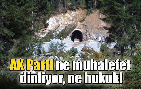 AK Parti ne muhalefet dinliyor, ne hukuk!