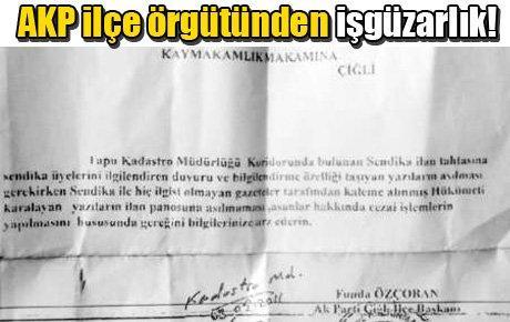 AKP ilçe örgütünden işgüzarlık!