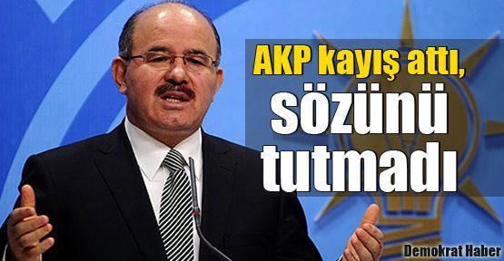 AKP kayış attı, sözünü tutmadı