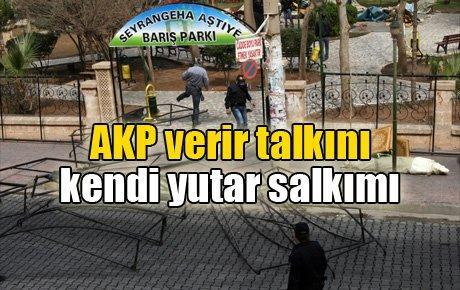 AKP verir talkını kendi yutar salkımı