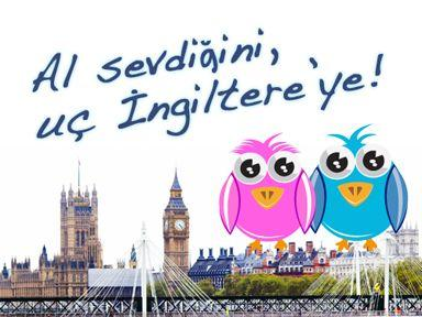 Al Sevdiğini, Uç İngiltere'ye!
