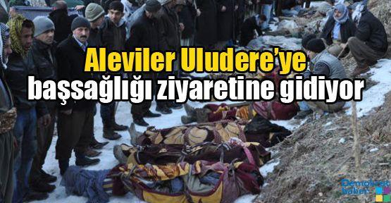 Aleviler Uludere'ye başsağlığı ziyaretine gidiyor