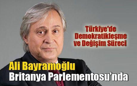 Ali Bayramoğlu Britanya Parlementosu'nda
