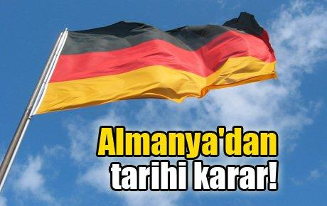 Almanya'dan tarihi karar