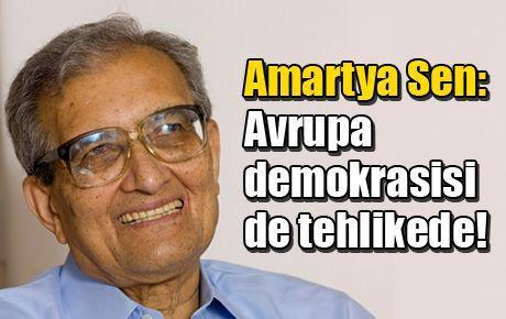 Amartya Sen: Avrupa demokrasisi de tehlikede!