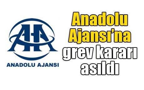 Anadolu Ajansı'na grev kararı asıldı